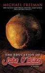 The Education Of Jake O'brien: A Novel - Michael Freeman
