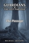 The Passage (Guardians, #5) - Michael Abayomi