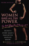 Women Have All the Power...Too Bad They Don't Know It: Secrets Every Man's Daughter Should Know - Michael Lockwood