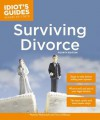 Idiot's Guides: Surviving Divorce, Fourth Edition - Pamela Weintraub, Terry Hillman