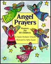 Angel Prayers - Susan Heyboer O'Keefe