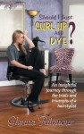 Should I Just Curl Up and Dye? (Color) - Glenna Ritenour, Jim Cook, Banks & Lois Corl