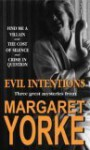 Evil Intentions: Find Me A Villain, The Cost Of Silence And Crime In Question - Margaret Yorke