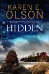 Hidden: First in a new mystery series - Karen E. Olson