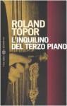 L'inquilino del terzo piano - Roland Topor, Giovanni Gandini, Gilberto Finzi