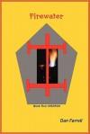 Firewater Book Two: Insorck - Dan Farrell