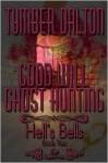 Hell's Bells - Lesli Richardson, Tymber Dalton