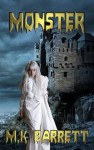 Monster (A Twisted Fairytale) - MK Barrett
