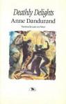 Deathly Delights - Anne Dandurand, Luise von Flotow