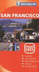 Michelin Must Sees San Francisco - Michelin Travel Publications
