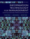 Information Technology for Management:Advancing Sustainable, Profitable Business Growth, 9E - Efraim Turban