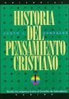 Historia del Pensamiento Cristiano: Tomos 1, 2 y 3: 3 Volumes in 1 - Editorial Caribe