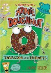 Invasion of the Ufonuts (Adventures of Arnie the Doughnut) (Hardback) - Common - Laurie Keller