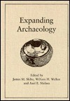 Expanding Archaeology - James Skibo