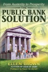 The Public Bank Solution: From Austerity to Prosperity - Ellen Brown, Hazel Henderson