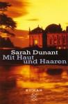 Mit Haut Und Haaren - Sarah Dunant