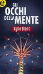 Gli occhi della mente - Kylie Brant