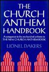 The Church Anthem Handbook - Lionel Dakers