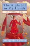 Alphabet in My Hands - Marjorie Agosín