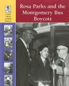Rosa Parks and the Montgomery Bus Boycott - Lydia Bjornlund