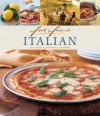 Italian: Easy Recipes, Techniques, Ingredients - Murdoch Books
