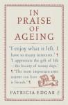 In Praise of Ageing - Patricia Edgar