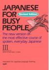 コミュニケーションのための日本語 III ローマ字版テキスト -Japanese for Busy People III Romanized Version - 国際日本語普及協会