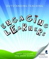 Outstanding Teaching: Engaging Learners (Outstanding Teaching (Crown House Publishing)) - Andy Griffith, Mark Burns