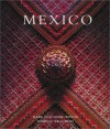 Mexico: Architecture, Interiors, Design - Dominic Bradbury, Mark Luscombe-Whyte, Mark Luscomble-Whyte