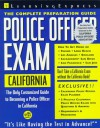 Police Officer Exam: California: Complete Preparation Guide - Learning Express LLC