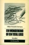 Een wonderkind of een total loss - Willem Frederik Hermans