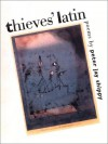Thieves' Latin - Peter Jay Shippy