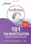 101 Tax Investigation Secrets Revealed - James Bailey