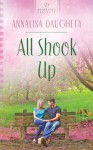 All Shook Up - Annalisa Daughety