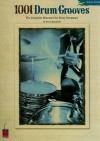 1001 Drum Grooves: The Complete Resource for Every Drummer - Steve Mansfield