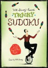 Will Shortz Presents Tricky Sudoku: 200 Easy to Hard Puzzles - Will Shortz