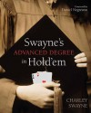 Swayne's Making a Living Playing Hold'em: An Advanced Poker Degree for the Serious Player - Charley Swayne, Daniel Negreanu