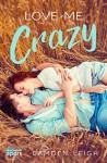 Love Me Crazy - Camden Leigh
