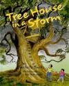 Tree House in a Storm - Rachelle Burk, Rex Schneider