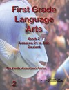 First Grade Language Arts Book 2 Student Edition - Homeschool Curriculum (First Grade Homeschool Curriculum) - Amy Mazolla, Rebecca Brooks