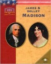 James & Dolley Madison - Ruth Ashby