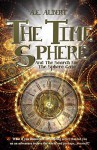 The Time Sphere: Book I: The Search For The Sphere Gate - A.E. Albert, Melissa Gray