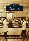 Bristol (TN) (Images of America) - George Stone, Sonya A. Haskins