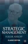 Strategic Management Classic Edition - H. Igor Ansoff, G.I. Nakamura
