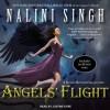 Angels' Flight (Guild Hunter, #0.4, 0.5, 0.6, 3.5) - Justine Eyre, Nalini Singh