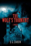 The Wolf's Torment - S.G. Cardin
