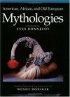 American, African, and Old European Mythologies - Yves Bonnefoy, Yves Bonnefoy