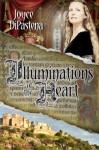 Illuminations of the Heart - Joyce DiPastena
