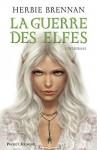 La guerre des elfes tomes 1 à 4 - Herbie Brennan, Bertrand Ferrier