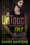 UnTouch Me - Dawn Martens